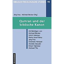 Qumran und der biblische Kanon - Buch