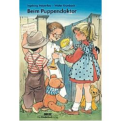 Beim Puppendoktor. Ingeborg Meyer-Rey  Walter Krumbach  - Buch