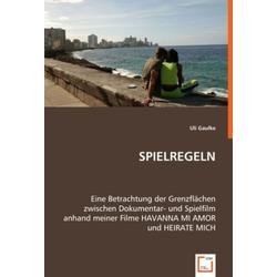 SPIELREGELN als Buch von Uli Gaulke