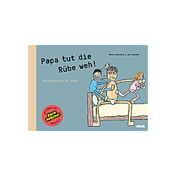 Papa tut die Rübe weh!. Jay Stuckey  Matze Weinmann  - Buch