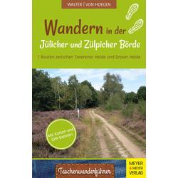 Wandern in der Jülicher Börde und Zülpicher Börde: Buch von Roland Walter/ Rainer von Hoegen