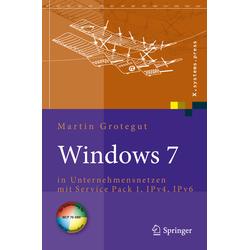 Windows 7 als Buch von Martin Grotegut