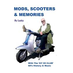 Mods Scooters & Memories als Buch von Lucky