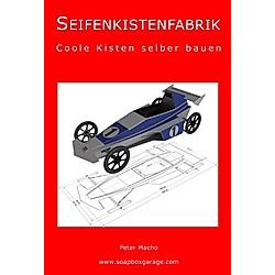 Seifenkistenkabrik. Peter Macho  - Buch