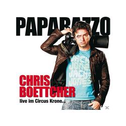 Chris Boettcher - Paparazzo-Live Im Circus Krone (CD)