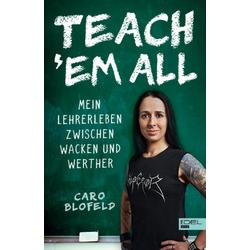 Teach 'Em All: Buch von Caro Blofeld