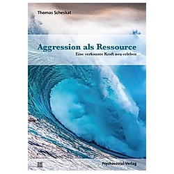 Aggression als Ressource