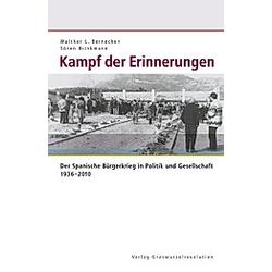 Kampf der Erinnerungen. Sören Brinkmann  Walther L Bernecker  Walther L. Bernecker  - Buch