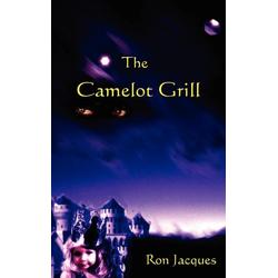 The Camelot Grill als Buch von Ron Jacques