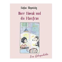 Herr Novak und die Mausfrau. Stefan Slupetzky  - Buch