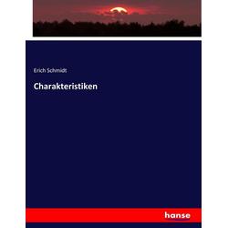 Charakteristiken als Buch von Erich Schmidt