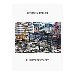 Plumtree Court. Juergen Teller  - Buch