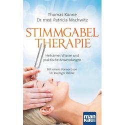 Stimmgabeltherapie: Taschenbuch von Thomas Künne/ Patricia Nischwitz