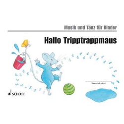 Hallo TrippTrappMaus - Musik und Tanz für Kinder 2