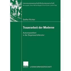 Trauerarbeit der Moderne: eBook von Steffen Richter