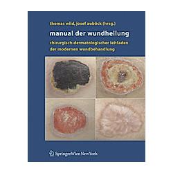 Manual der Wundheilung - Buch