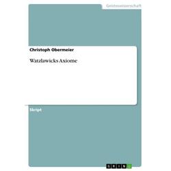 Watzlawicks Axiome