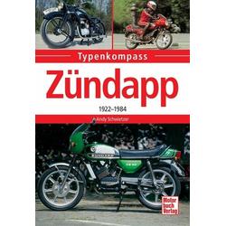 Zündapp als Buch von Andy Schwietzer