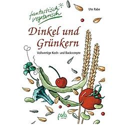 Dinkel und Grünkern