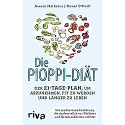 Die Pioppi-Diät. Donal O'Neill  Aseem Malhotra  - Buch
