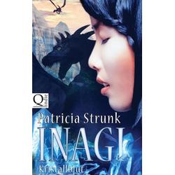 Kristallblut: Buch von Patricia Strunk