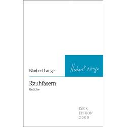 Rauhfasern als Buch von Norbert Lange