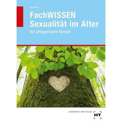 FachWISSEN Sexualität im Alter