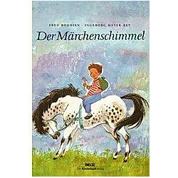 Der Märchenschimmel. Fred Rodrian  - Buch