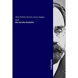 Die vierzehn Nothelfer. Wilhelm Heinrich Riehl  - Buch