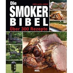 Die Smoker-Bibel als Buch von Bill Jamison