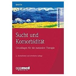 Sucht und Komorbidität. Volker Barth  - Buch