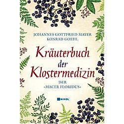Kräuterbuch der Klostermedizin