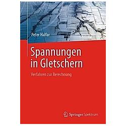 Spannungen in Gletschern. Peter Halfar  - Buch