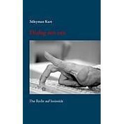 Dialog mit mir. Süleyman Kurt  - Buch