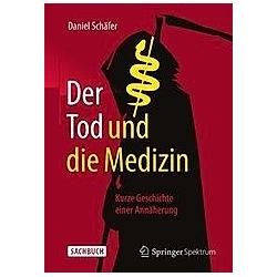 Der Tod und die Medizin
