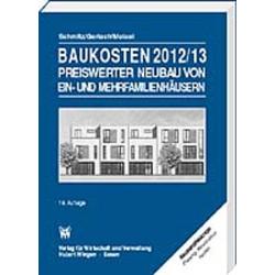 Baukosten 2012/2013 Preiswerter Neubau als Buch von