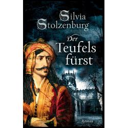 Der Teufelsfürst als Buch von Silvia Stolzenburg