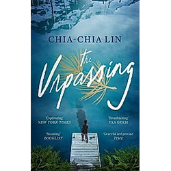 The Unpassing. Chia-Chia Lin  - Buch