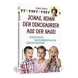 Jonas, nimm den Dinosaurier aus der Nase!
