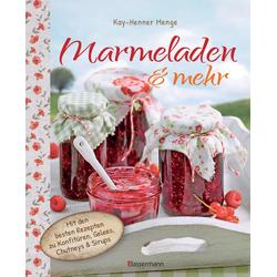 Marmeladen & mehr: Buch von Kay-Henner Menge