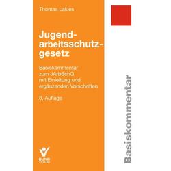 Jugendarbeitsschutzgesetz als Buch von Thomas Lakies