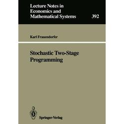 Stochastic Two-Stage Programming als Buch von Karl Frauendorfer