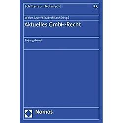 Aktuelles GmbH-Recht - Buch