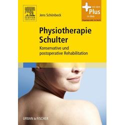 Physiotherapie Schulter: Taschenbuch von Jens Schönbeck