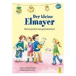 Der kleine Elmayer. Thomas Schäfer-Elmayer  - Buch