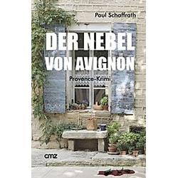 Der Nebel von Avignon. Paul Schaffrath  - Buch