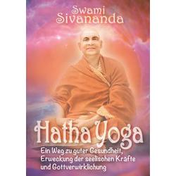 Hatha-Yoga: Buch von Swami Sivananda