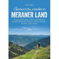 Genusswandern Meraner Land als Buch von Mark Zahel