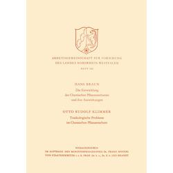 Die Entwicklung des Chemischen Pflanzenschutzes und ihre Auswirkungen / Toxikologische Probleme im Pflanzenschutz als Buch von Hans Braun