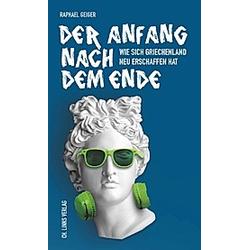 Der Anfang nach dem Ende. Raphael Geiger  - Buch